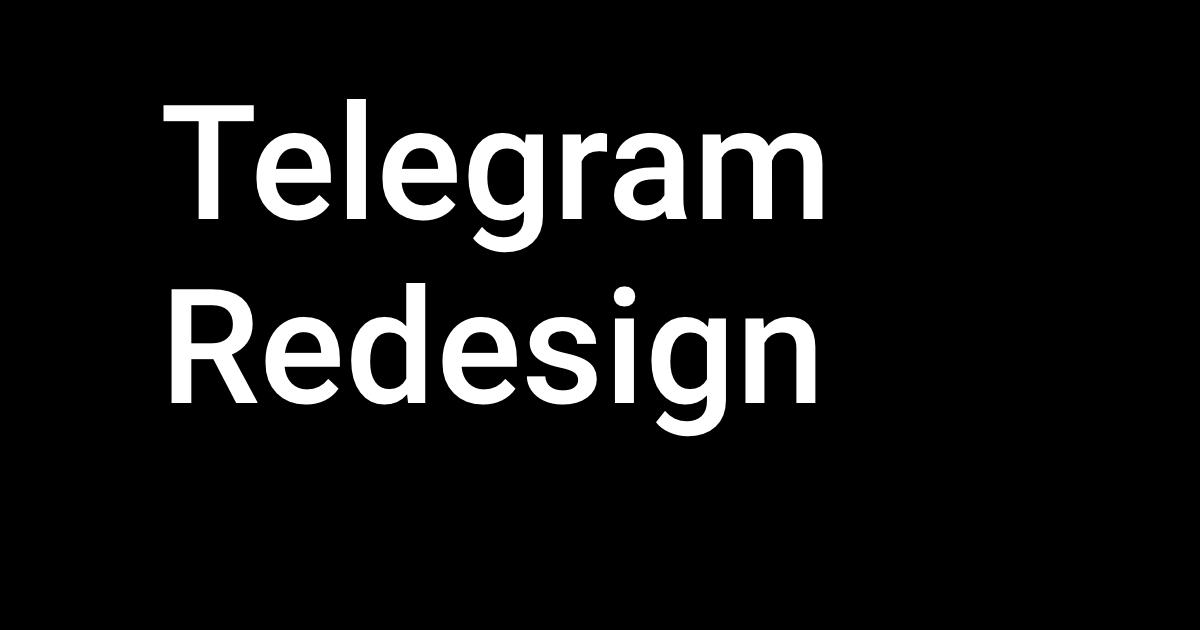Telegram Redesign by Pavel Vashenko